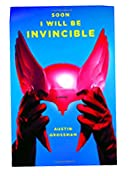 Soon I Will Be Invincible by Austin Grossman at Amazon.com