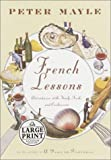French Lessons: Adventures with Knife, Fork and Corkscrew