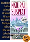 Natural Suspect: A Collaborative Novel [LARGE PRINT] by  William Bernhardt (Editor), et al (Hardcover - June 2003)