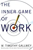 The Inner Game of Work - book cover picture