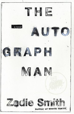 The Autograph Man: A Novel, Smith, Zadie