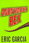 Anonymous Rex : A Detective Story - book cover picture