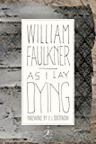 Book Cover: As I Lay Dying By William Faulkner