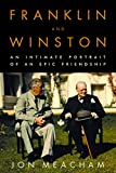 Franklin and Winston: An Intimate Portrait of an Epic Friendship - book cover picture