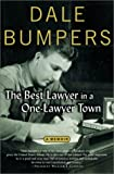 Best Lawyer in A 1 Lawyer Town: A Memoir