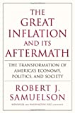 Buy The Great Inflation and Its Aftermath: The Past and Future of American Affluence from Amazon
