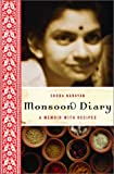 Monsoon Diary: A Memoir With Recipes - book cover picture