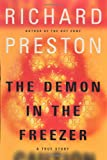 Click to read reviews or buy The Demon in the Freezer: A True Story