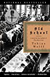 Book Cover: Old School By Tobias Wolff