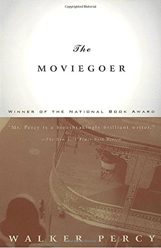 The Moviegoer, by Percy, Walker
