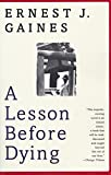 Book Cover: A Lesson Before Dying By Ernest J. Gaines