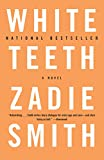 Cover Image of White Teeth: A Novel by Zadie Smith published by Knopf