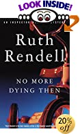 No More Dying Then! (Vintage Crime/Black Lizard) by  Ruth Rendell