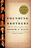 Book Cover: Founding Brothers: The Revolutionary Generation by Joseph J. Ellis