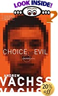 Choice of Evil (Vintage Crime/Black Lizard) by  Andrew H. Vachss (Paperback - May 2000) 