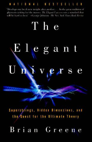 The Elegant Universe, by Greene, B.