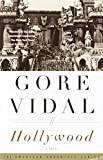 Cover Image of Hollywood: A Novel of America in the 1920s (Vidal, Gore, American Chronicle.) by Gore Vidal published by Vintage Books