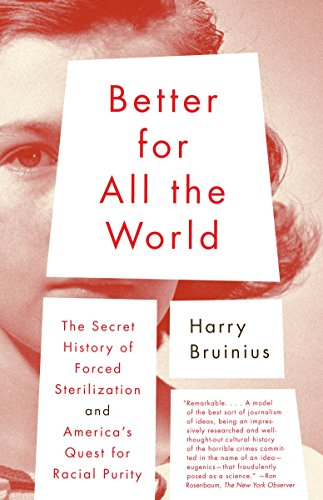Better for All the World, by Bruinius, H.