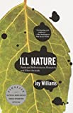 Book Cover: Ill Nature By Joy Williams