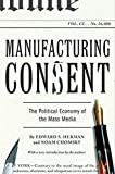 Book Cover: Manufacturing Consent by Noam Chomsky