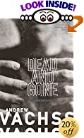 Dead and Gone: A Burke Novel by  Andrew H. Vachss (Paperback - September 2001)