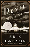 The Devil in the White City: Murder, Magic, and Madness at the Fair that Changed America - book cover picture