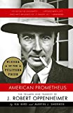 Cover Image of American Prometheus: The Triumph and Tragedy of J. Robert Oppenheimer by Kai Bird, Martin J. Sherwin published by Vintage