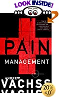 Pain Management (Vintage Crime/Black Lizard) by  Andrew Vachss (Paperback - October 2002)
