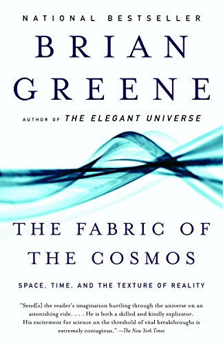 The Fabric of the Cosmos, by Greene, B.