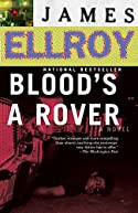 Blood's A Rover by James Ellroy