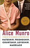 Cover Image of Hateship, Friendship, Courtship, Loveship, Marriage: Stories by Alice Munro published by Vintage Books