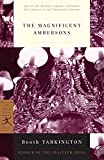 The Magnificent Ambersons (The Modern Library Classics)/Booth Tarkington