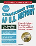 Cracking the AP: U.S. History, 1999-2000 Edition (Annual) - book cover picture