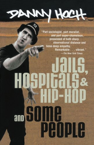 Jails, Hospitals & Hip-Hop / Some People, Hoch, Danny