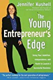 The Young Entrepreneur's Edge : Using Your Ambition,  Independence, and Youth to Launch a Succesful Business (Princeton Review Series) - book cover picture