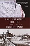 I Will Bear Witness : A Diary of the Nazi Years, 1933-1941 (Modern Library (Paperback)) - book cover picture