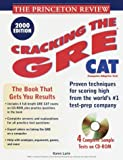 Princeton Review: Cracking the GRE CAT with Sample Tests on CD-ROM, 2000 Edition (Cracking the Gre Cat With Sample Tests on CD Rom, 2000) - book cover picture