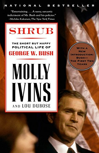 Shrub : The Short but Happy Political Life of George W. Bush Book Cover Picture