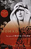 Passionate Nomad: The Life of Freya Stark (Modern Library (Paperback))