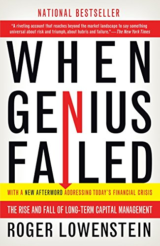 323. When Genius Failed: The Rise and Fall of Long-Term Capital Management