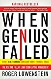 Book Cover: When Genius Failed: The Rise And Fall Of Long-term Capital Management by Roger Lowenstein