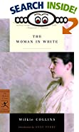 The Woman in White (Modern Library Classics) by  Wilkie Collins, Anne Perry (Introduction) (Paperback - January 2002) 