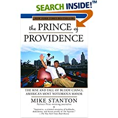 The Prince of Providence : The Rise and Fall of Buddy Cianci, America's Most Notorious Mayor