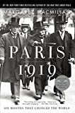 Cover Image of Paris 1919: Six Months That Changed the World by Margaret Macmillan, Richard Holbrooke published by Random House Trade Paperbacks