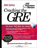 Cracking the Gre 2003: With Four Complete Practice Tests on Cd-Rom (Cracking the Gre With Sample Tests on Cd-Rom)