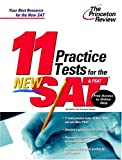 11 Practice Tests for the New SAT & PSAT (Princeton Review Series)