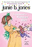 Junie B. Jones is (almost) a Flower Girl - book cover picture