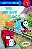 The Great Race: Thomas & Friends (Step Into Reading. Early Books)
