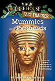 Mummies and Pyramids: A Nonfiction Companion to Mummies in the Morning (Magic Tree House Research Guide)