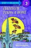 Batbaby Finds a Home (Step Into Reading)
